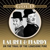 Forever Gold - On The Trail Of The Lonesome Pine Songs
