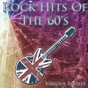 Rock Hits Of The 60's Songs