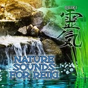 Nature Sounds For Reiki Songs