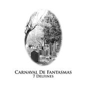 Carnaval De Fantasmas Songs