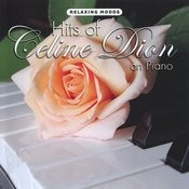 Hits Of Celine Dion On Piano Songs