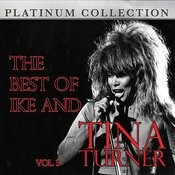 The Best Of Ike And Tina Turner Vol. 3 Songs