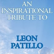 An Inspirational Tribute To Leon Patillo Songs