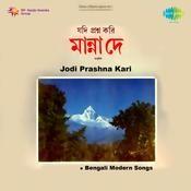 Jodi Proshna Kari - Late Gouriprasanya Majumder Songs