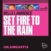 Almighty Presents: Set Fire To The Rain Songs