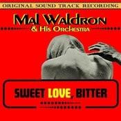 Sweet Love, Bitter (Original 1967 Soundtrack Recording) Songs