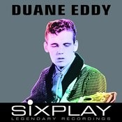 Six Play: Duane Eddy - Ep (Remastered) Songs