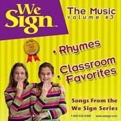 We Sign Rhymes & Classroom Favorites Songs