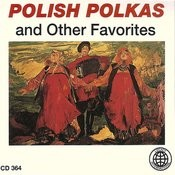 Polish Polkas And Other Favorites Songs
