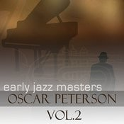 Early Jazz Leaders - Oscar Peterson Vol 2 Songs