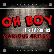 Oh Boy - The Tv Series Songs