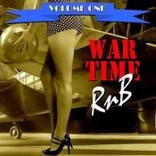 War Time R&B Volume One Songs