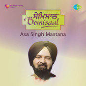 Bemisal - Asa Singh Mastana And Surinder Kaur Vol 1 Songs
