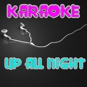 Up All Night (Karaoke) Songs