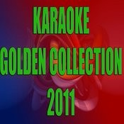 Karaoke Golden Collection 2011 Songs