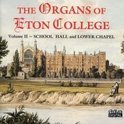 The Organs Of Eton College Vol. 2 Songs