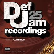Def Jam 25, Vol. 25 - Classics (Explicit Version) Songs