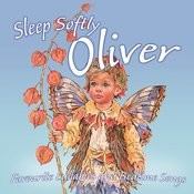 Sleep Softly Oliver - Lullabies & Sleepy Songs Songs