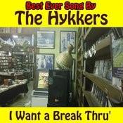 I Want A Break Thru Songs