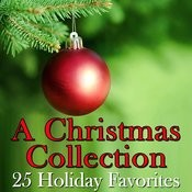 A Christmas Collection - 25 Holiday Favorites Songs