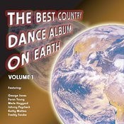 The Best Country Dance Album On Earth: Volume 1 Songs
