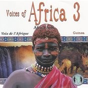 Voices Of Africa - Volume 3 Songs