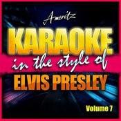 Karaoke - Elvis Presley Vol. 7 Songs