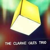 The Clarke Giles Trio Songs