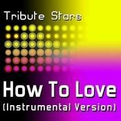 LIL Wayne - How To Love (Instrumental Version) Songs
