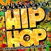 Golden Age Of Hip Hop Songs
