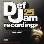 Def Jam 25, Vol. 20 - Ladies First (Explicit Version) Songs