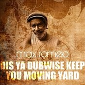 Dis Ya Dubwise Keep You Moving Yard Song