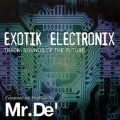 Exotik Electronix - Track Sounds Of The Future Songs