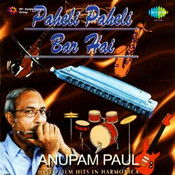 Anupam Paul - Paheli Paheli Bar Hai Songs