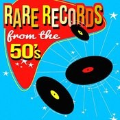 Rare Records From The '50s Songs