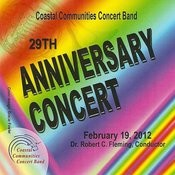 Coastal Communities Concert Band - 29th Anniversary Concert Songs