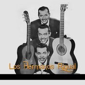 Los Hermanos Rigual Songs