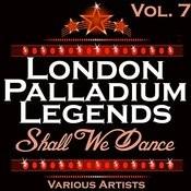 London Palladium Legends Vol. 7: Shall We Dance Songs