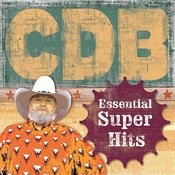 The Essential Super Hits Of The Charlie Daniels Band Songs