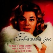 Embraceable You Songs