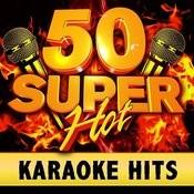 50 Super Hot Karaoke Hits Songs
