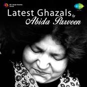 Latest Ghazals By Abida Parveen Songs