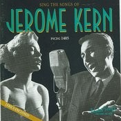 The Hits Of Jerome Kern Songs