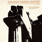 Ancient Greek Poetry - Tragedy, Comedy, Lyric, Elegiac And Iambic Poetry: Read In Greek By John F.C. Richards Songs