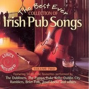 The Best Ever Collection Of Irish Pub Songs, Vol. 2 Songs