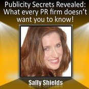 Publicity Secrets Revealed: What Every Pr Firm Doesn't Want You To Know! Songs