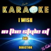 I Wish (In The Style Of One Direction) [Karaoke Version] - Single Songs