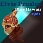 Blue Hawaii (1961) Songs