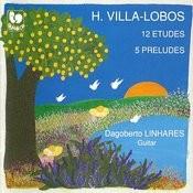 Villa-Lobos: 12 Etudes - 5 Preludes Songs