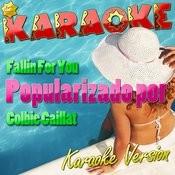 Fallin For You (Popularizado Por Colbie Caillat) [Karaoke Version] - Single Songs